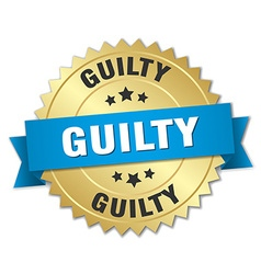 Guilty 3d gold badge with blue ribbon vector