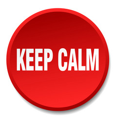 Keep calm red round flat isolated push button vector