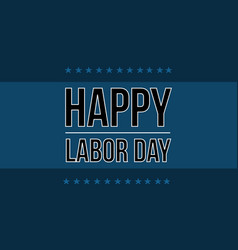 Background happy labor day international vector
