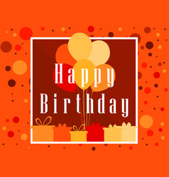 Happy birthday card celebration banner festive vector