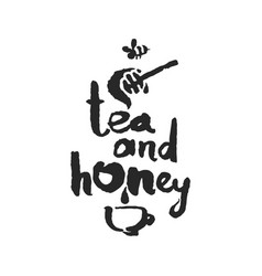 tea and honey calligraphy lettering vector image vector image