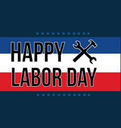 Happy labor day style background vector
