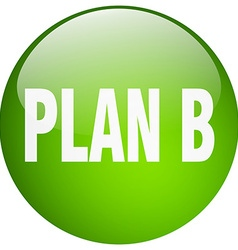 Plan b green round gel isolated push button vector