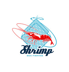 Sea fishing sign with shrimp for seafood design vector
