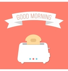 White toaster with ribbon and good morning vector
