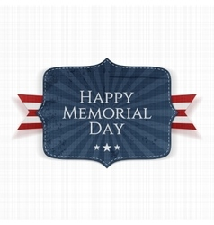 Happy memorial day patriotic sign with ribbon vector