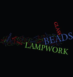 Lampwork beads text background word cloud concept vector