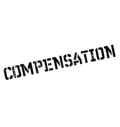 Compensation rubber stamp vector