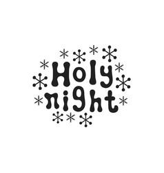 holy night christmas calligraphy phrase vector image