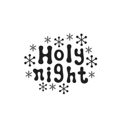 holy night christmas calligraphy phrase vector image