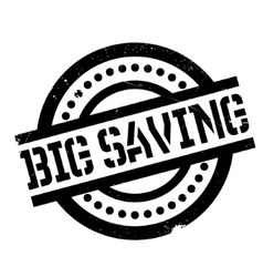Big Saving rubber stamp vector image vector image