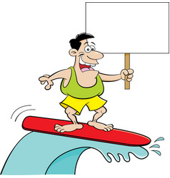 cartoon man surfing and holding a sign vector image vector image