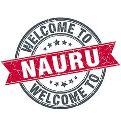 welcome to Nauru red round vintage stamp vector image vector image