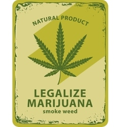 Cannabis leaf and labeled legalize marijuana vector