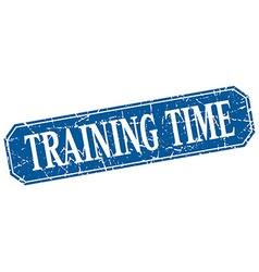 Training time blue square vintage grunge isolated vector