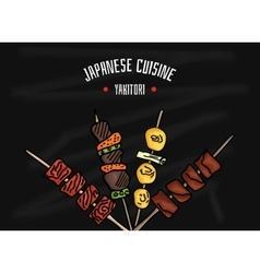 Japanese kitchen Japanese food Yakitori for your vector image