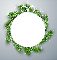 Christmas paper ball on fir branches vector
