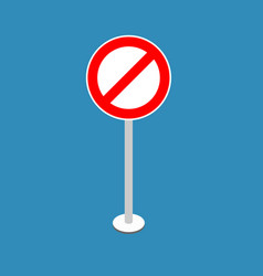 Ban road sign stop traffic signal prohibited red vector
