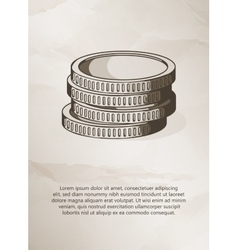 Stack of coins on grunge background vintage label vector