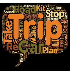 Trip preps seven easy steps to a safer road trip vector
