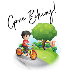 Word expression for gone biking with boy on bike vector