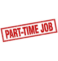 Part-time job red square grunge stamp on white vector