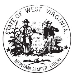 Seal of the state of west virginia 1876 vintage vector