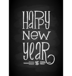 Happy New Year Chalk Board Lettering Letters vector image vector image
