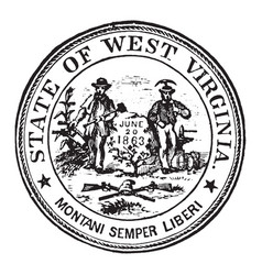 Seal of the state of west virginia 1904 vintage vector