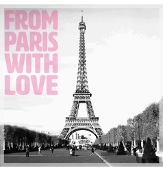 From paris with love - romantic card with quote vector