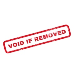 Void if removed rubber stamp vector