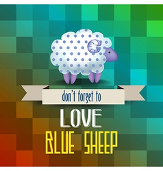 Poster with sheep and message dont forget to love vector