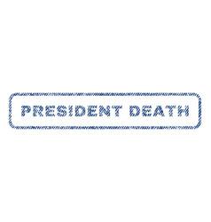 President death textile stamp vector