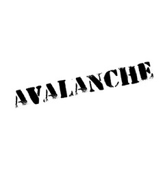 Avalanche rubber stamp vector