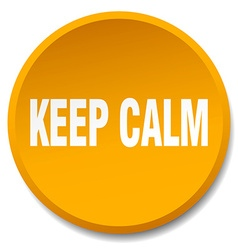 Keep calm orange round flat isolated push button vector