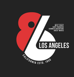 california los angeles typography for t-shirt vector image