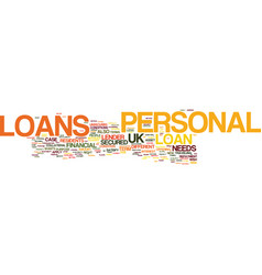 Your needsyour loans uk personal loans text vector