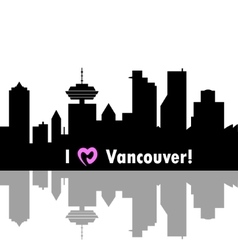 I love vancouver vector