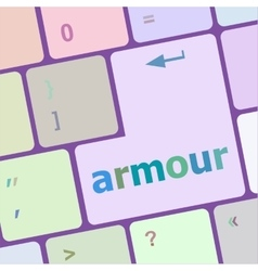 Keyboard with enter button armour word on it vector
