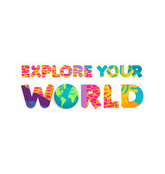 explore the world summer travel color cutout quote vector image vector image