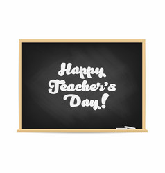 Happy teachers day chalkboard with lettering vector