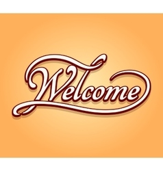 Welcome lettering calligraphy vector