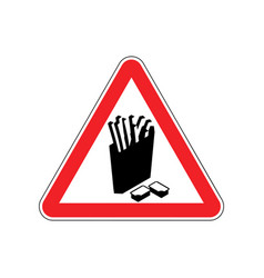 Attention french fries dangers of red road sign vector