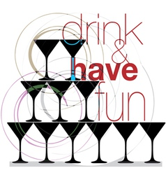 drink and have fun vector image
