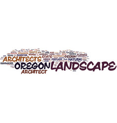Landscape architect in oregon text background vector
