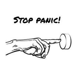 The hand presses the Stop Panic button vector image