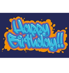 Happy birthday graffiti card vector