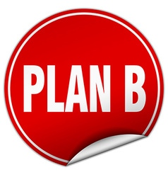 Plan b round red sticker isolated on white vector