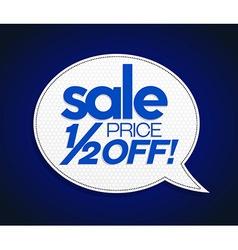 Sale tag half price off bright blue vector