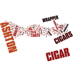 Ashton cigars text background word cloud concept vector